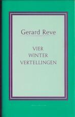 Vier wintervertellingen - Gerard Kornelis van het Reve (ISBN 9789020425246)