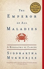 The Emperor of All Maladies - Siddhartha Mukherjee (ISBN 9781439170915)