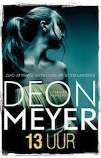 13 uur - Deon Meyer (ISBN 9789044982893)