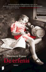De erfenis - Henriette Power (ISBN 9789022586327)