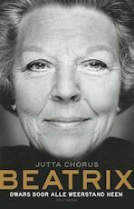 Beatrix - Jutta Chorus (ISBN 9789025432027)