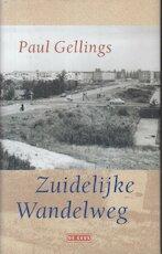 Zuidelijke wandelweg - Paul Gellings (ISBN 9789044503050)