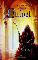 Profeet van de duivel - Adrian Stone (ISBN 9789463626194)