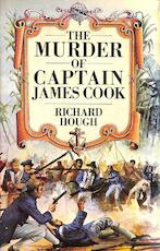 The murder of Captain James Cook - Richard Alexander Hough (ISBN 0333234774)