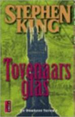 De donkere toren / 4 Tovenaarsglas - Stephen King (ISBN 9789024538423)