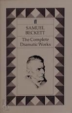 The complete dramatic works - Samuel Beckett (ISBN 9780571144860)