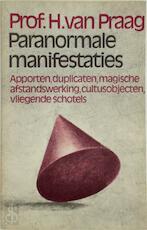 Paranormale manifestaties - Henri Praag (ISBN 9789022401644)