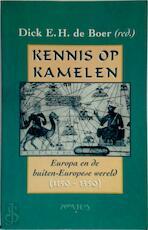 Kennis op kamelen - Dick E.H. de Boer (ISBN 9789053336694)