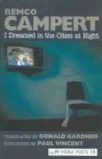 I Dreamed in the Cities at Night - Remco Campert