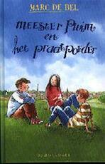 Meester Pluim en het praatpoeder - Marc de Bel, Klaas Verplancke (ISBN 9789065655370)
