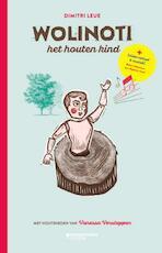 Wolinoti, het houten kind - Dimitri Leue, Vanessa Verstappen (ISBN 9789059089525)