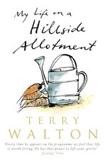 My Life on a Hillside Allotment - Terry Walton (ISBN 9780552155007)