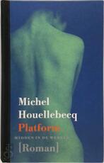 Platform - Michel Houellebecq (ISBN 9789029522335)