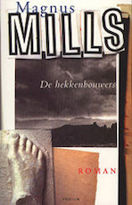 De hekkenbouwers - Mark Mills (ISBN 9789057590030)