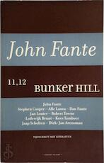 John Fante / 11,12 Bunker Hill - Unknown (ISBN 9789060057988)