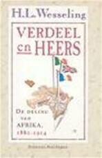 Verdeel en heers - Hendrik Lodewijk Wesseling (ISBN 9789035109445)