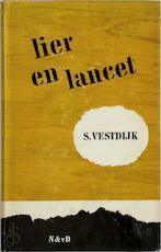 Lier en Lancet - S. Vestdijk