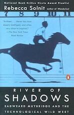 River of Shadows - Rebecca Solnit (ISBN 9780142004104)