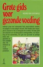 Grote gids voor gezonde voeding - Lichtenfels (ISBN 9789026140044)