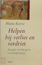 Helpen bij verlies en verdriet - Emmanuel Antoine Gerard Cornelius Keirse (ISBN 9789020926934)