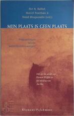 Mijn plaats is geen plaats - Ilse Nina Bulhof, Marcel Poorthuis, Vinod Bhagwandin, Stichting Filosofie Oost-West (ISBN 9789077070321)