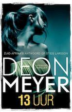 13 uur - Deon Meyer (ISBN 9789400501614)