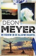 De vrouw in de blauwe mantel - Deon Meyer (ISBN 9789059654228)