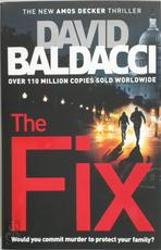 The Fix - David Baldacci (ISBN 9781447277828)