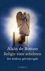 Religie voor atheïsten - Alain de Botton (ISBN 9789045019345)