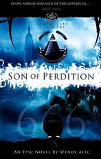 Son of Perdition - chronicles of brothers book 3 - Wendy Alec (ISBN 9780956333001)