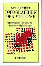 Topographien der Moderne - Severin Müller (ISBN 9783874100403)