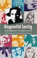 Ongewild lastig - Monique Baard, Désirée van der Elst, M. van Leijenhorst (ISBN 9789077671115)