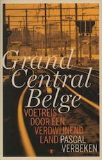 Grand central Belge - Pascal Verbeken (ISBN 9789085422334)