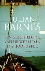 Een geschiedenis van de wereld in 10 1/2 hoofdstuk - Julian Barnes (ISBN 9789046704011)