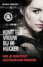 Komt een vrouw bij de hacker - Maria Genova (ISBN 9789089752925)