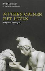 Mythen openen het leven
