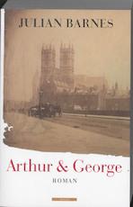 Arthur en George - Julian Barnes (ISBN 9789045012049)