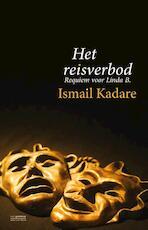 Het reisverbod - Ismail Kadare (ISBN 9789461642509)