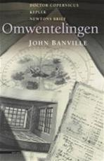 Omwentelingen - John Banville, Rob van der Veer (ISBN 9789045006321)