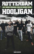 Rotterdam Hooligan - Yoeri Kievits (ISBN 9789089752260)