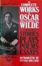 Complete works of Oscar Wilde - Oscar Wilde (ISBN 9780004356471)