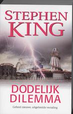 Dodelijk dilemma - Stephen King (ISBN 9789024559497)