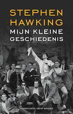 Mijn kleine geschiedenis - Stephen Hawking (ISBN 9789035141520)