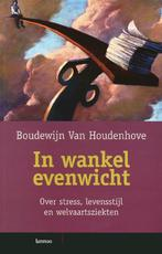 In wankel evenwicht - B. van Houdenhove (ISBN 9789020960204)