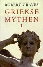 Griekse mythen I - Robert Graves (ISBN 9789046701201)