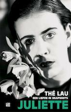 Juliette - Thé Lau (ISBN 9789048821334)
