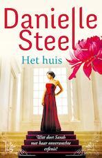 Het huis - Danielle Steel (ISBN 9789021810089)