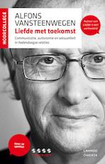 Liefde met toekomst - Alfons Vansteenwegen (ISBN 9789020989632)