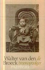 De troonopvolger - Walter van den Broeck (ISBN 9789052321516)