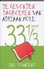 De gevonden dagboeken van Adriaan Mole 33 1/3 jaar - Sue Townsend (ISBN 9789026126994)